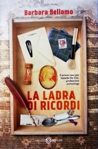 Copertina libro La ladra di ricordi, di Barbara Bellomo