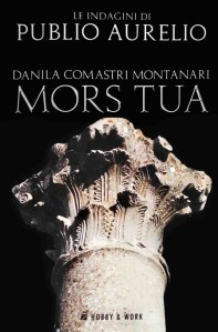 Copertina Mors Tua, Danila Comastri Montanari
