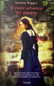 Copertina Il cuore selvatico del ginepro, Vanessa Roggeri