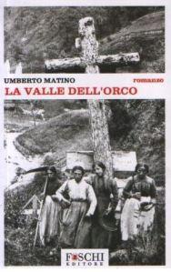 Copertina La valle dell'orco, Umberto Matino