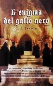 Copertina libro L'enigma del gallo nero, C.J. Sansom
