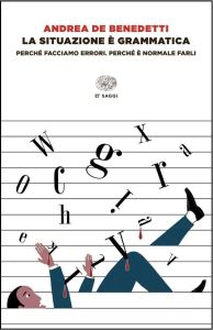 Copertina libro La situazione è grammatica, Andrea De Benedetti