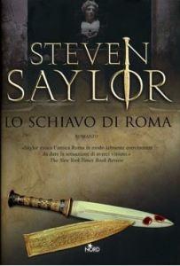 Copertina libro Lo schiavo di Roma di Steven Saylor