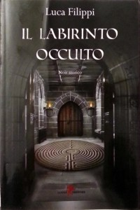Copertina libro Il labirinto occulto, Luca Filippi