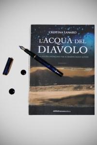 L'acqua del diavolo, di Cristina Lanaro