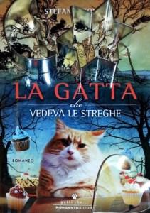 Libro La gatta che vedeva le streghe di Stefania Conte