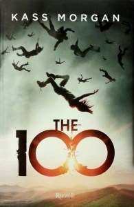 Copertina romanzo fantasy young adult The 100, di Kass Morgan