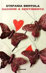Romanzo moderno Ragione e sentimento, di Stefania Bertola