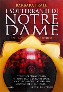 I sotterranei di Notre Dame di Barbara Frale