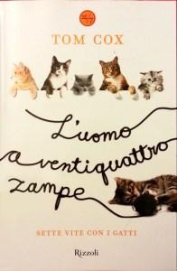 Copertina libro Tom Cox, Uomo a ventiquattro zampe, Sette vite con i gatti