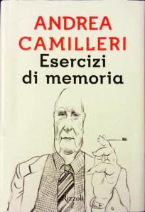Copertina libro di Andrea Camilleri, Esercizi di memoria