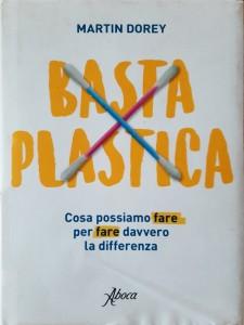 Copertina libro di Martin Dorey, titolo Basta plastica