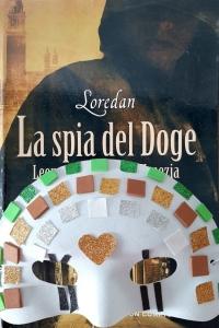 Copertina romanzo La Spia del Doge, di Loredan